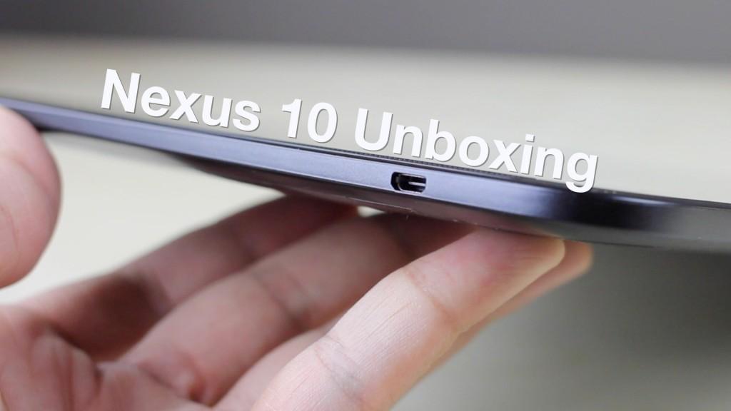 Nexus 10 unboxing