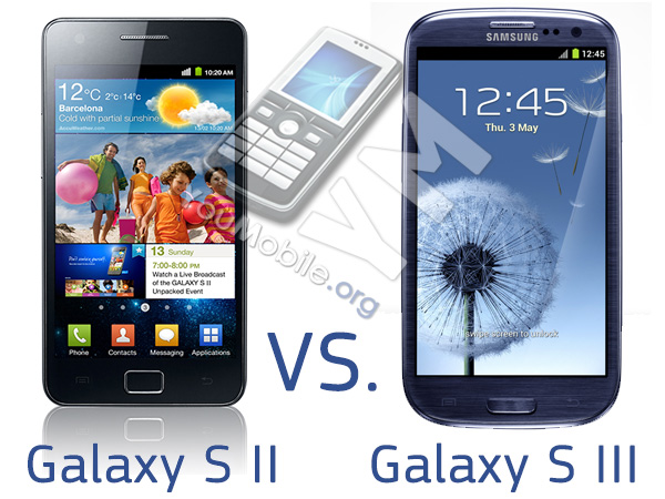 Galaxy S II vs. Galaxy S III