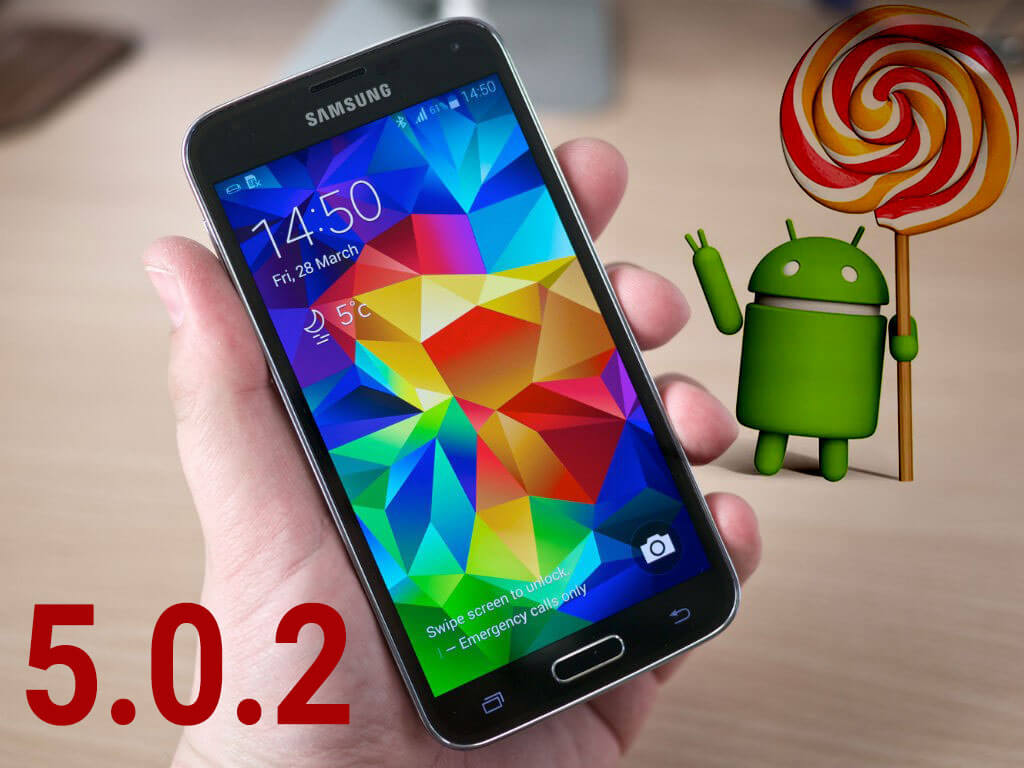 Galaxy S5 Android 5.0.2 Lollipop update